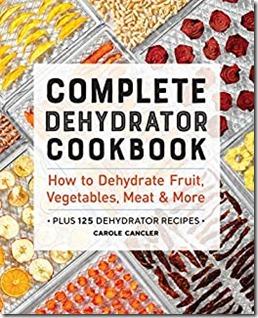 cover-complete dehydrator cookbook