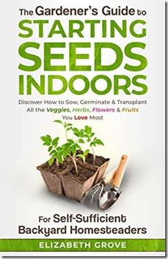 review-the gardener's guide to starting seeds indoors